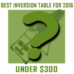 teeter hang ups ep 560 inversion table best under $300 for 2016